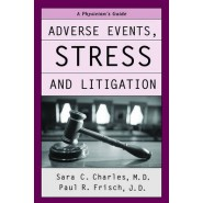 Adverse Events, Stress and Litigation :A Physicianss Guide