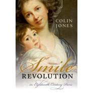 The Smile Revolution :In Eighteenth-Century Paris