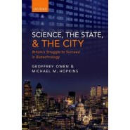 Science, the State and the City :Britains Struggle to Succeed in Biotechnology