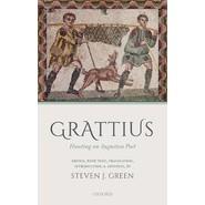Grattius :Hunting an Augustan Poet