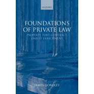 Foundations of Private Law :Property, Tort, Contract, Unjust Enrichment