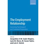 The Employment Relationship :Examining Psychological and Contextual Perspectives