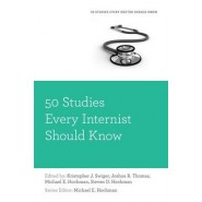 50 Studies Every Internist Should Know