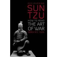 Deciphering Sun Tzu :How to Read the Art of War