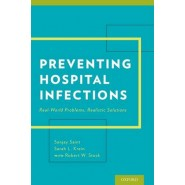 Preventing Hospital Infections :Real-World Problems, Realistic Solutions