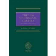The Law of Criminal Cartels :Practice and Procedure