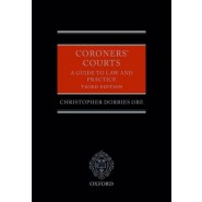 Coroners' Courts :A Guide to Law and Practice