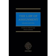 The Law of Assignment :The Creation and Transfer of Choses in Action