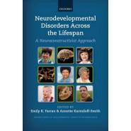 Neurodevelopmental Disorders Across the Lifespan :A Neuroconstructivist Approach