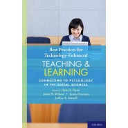 Best Practices for Technology-Enhanced Teaching and Learning :Connecting to Psychology and the Social Sciences