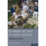 Rethinking the Ethics of Clinical Research :Widening the Lens