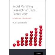 Social Marketing Research for Global Public Health :Methods and Technologies