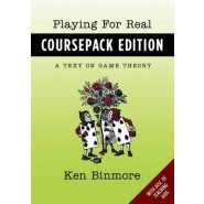 Playing for Real :A Text on Game Theory