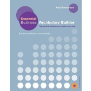 Essential Business Vocabulary Builder :Students Book Pack British English