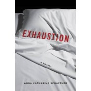 Exhaustion :A History