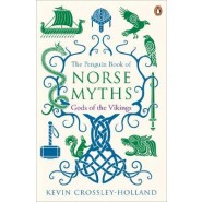 The Penguin Book of Norse Myths :Gods of the Vikings