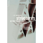 Structures :Or Why Things Don't Fall Down
