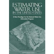 Estimating Water Use in the United States :A New Paradigm for the National Water-Use Information Program