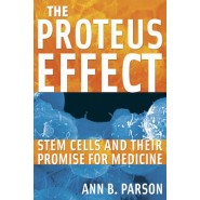 The Proteus Effect :Stem Cells and Their Promise for Medicine