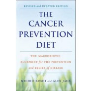 The Cancer Prevention Diet :Revised and Updated