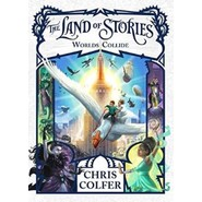LAND OF STORIES 6: WORLDS COLLIDE