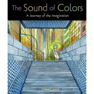 The Sound of Colors :A Journey of the Imagination