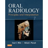 Oral Radiology :Principles and Interpretation