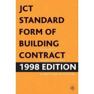 JCT Standard Form of Building Contract :A Commentary for Students and Practitioners :1998