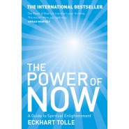 The Power of Now :A Guide to Spiritual Enlightenment