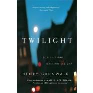 Twilight :Losing Sight, Gaining Insight
