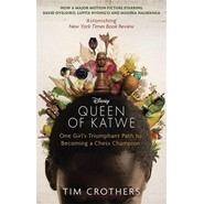 The Queen of Katwe :One Girl's Triumphant Path to Becoming a Chess Champion