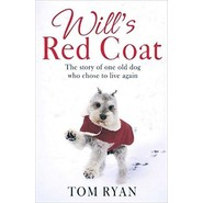 Will's Red Coat :The story of one old dog who chose to live again