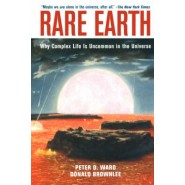 Rare Earth :Why Complex Life is Uncommon in the Universe