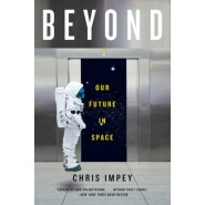 Beyond :Our Future in Space