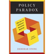 Policy Paradox :The Art of Political Decision Making
