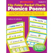 File-Folder Pocket Charts: Phonics Poems, Grades K-2 :20 Just-Right Poems and Lessons with Easy How-Tos and Templates to Help Every Child Become a Successful Reader