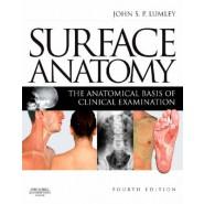 Surface Anatomy :The Anatomical Basis of Clinical Examination