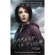 Marked in Flesh :A Novel of the Others