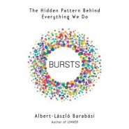Bursts :The Hidden Patterns Behind Everything We Do, from Your E-mail to Bloody Crusades