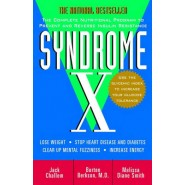 Syndrome X :The Complete Nutritional Program to Prevent and Reverse Insulin Resistance