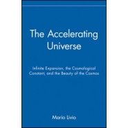 The Accelerating Universe :Infinite Expansion, the Cosmological Constant and the Beauty of the Cosmos