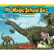 Magic School Bus Presents: Dinosaurs :A Nonfiction Companion to the Original Magic School Bus Series