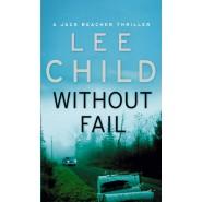 Without Fail :(Jack Reacher 6)