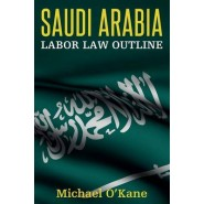 Saudi Arabia Labor Law Outline