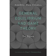 General Equilibrium and Game Theory :Ten Papers