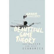 Beautiful Game Theory :How Soccer Can Help Economics