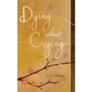 Dying Without Crying