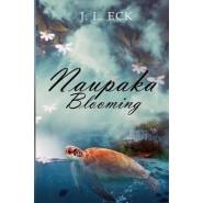 Naupaka Blooming :A Hawaiian Reincarnation Romance