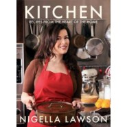 Kitchen :Recipes from the Heart of the Home