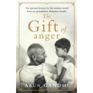 The Gift of Anger :The Sunday Times Bestseller